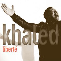 Khaled Nouvel album Liberté 5