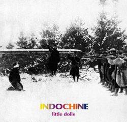 Indochine Little Dolls 9