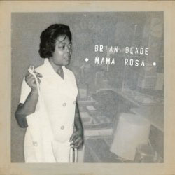 Brian Blade <i>Mama Rosa</i> 6