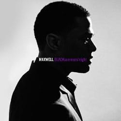 Maxwell <i>BLACKsummers'night</i> 5