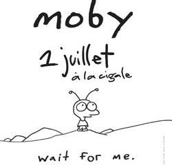 Moby <i>Wait fo me</i> 21
