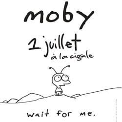 Moby <i>Wait fo me</i> 5