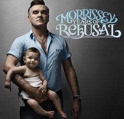Morrissey <i>Years of refusal</i> 17