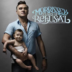 Morrissey <i>Years of refusal</i> 6