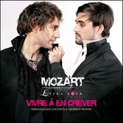 Mozart Le clip Vivre à en crever 5