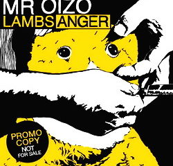 Mr Oizo - Lambs Anger 10