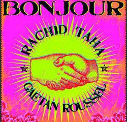 Rachid Taha Bonjour 15