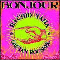 Rachid Taha Bonjour 7
