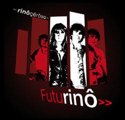 Rinôçérôse <i>Futurinô</i> 17