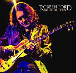 Robben Ford <i>Soul on ten</i> 5