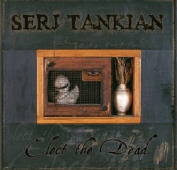 Serj Tankian Elect the dead 11