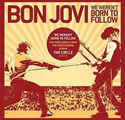 Bon Jovi We Weren't Born to Follow 11