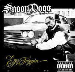 Snoop Dogg - Ego Trippin 5