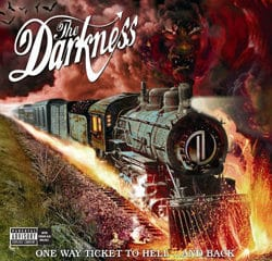 The Darkness One way ticket to hell and back 9