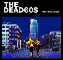 The dead 60's Time to take sides 17