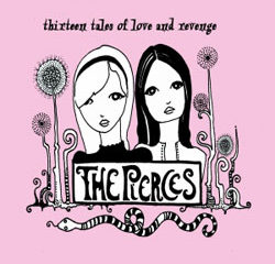 The Pierces <i>Thirteen Tales of Love and Revenge</i> 9