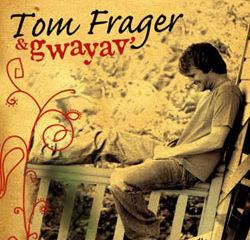 Tom Frager & Gwayav' 15