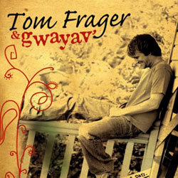 Tom Frager <i>Better Days</i> 5