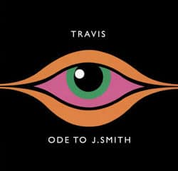 Travis <i>Ode to J.Smith</i> 12