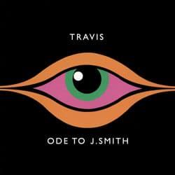 Travis <i>Ode to J.Smith</i> 5