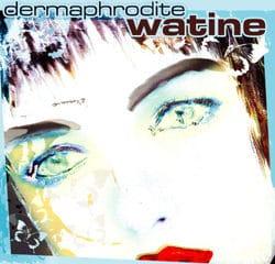 Watine <i>Dermaphrodite</i> 12