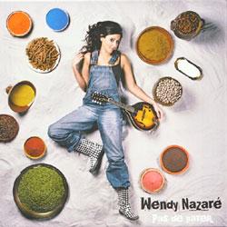 Wendy Nazaré <i>Pas de Pareil</i> 5
