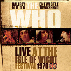The Who <i>Live at the Isle of Wight 70</i> 5