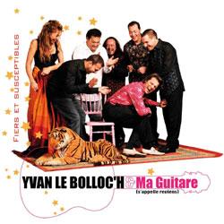 Yvan le bolloc'h & Ma guitare s'appelle reviens 5
