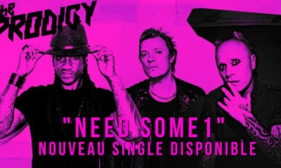 "The Prodigy dévoilent le clip du single ""Need Some1"""