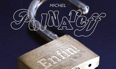 """Michel Polnareff de retour avec le titre """"Grandis Pas"""", le premier single extrait de """"Enfin !"""", son nouvel album à paraître le 30 novembre"""