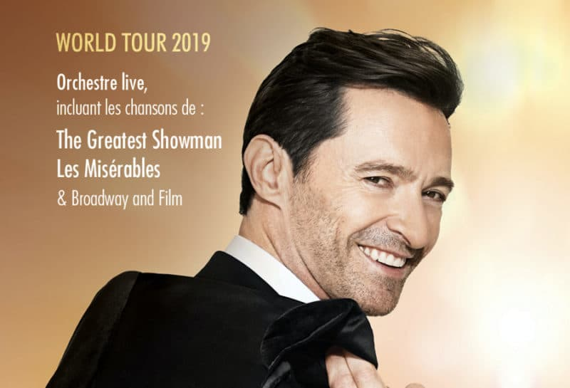 L'acteur Hugh Jackman vient d'annoncer les dates de sa tournée qui passera par l'AccorHotel Arena de Paris le 22 mai 2019