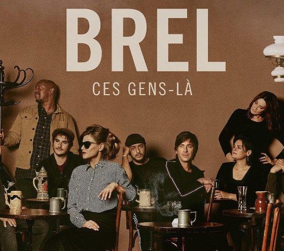 « Ces Gens-là », l'album hommage à Jacques Brel