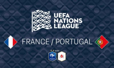 Ligue des Nations : France / Portugal