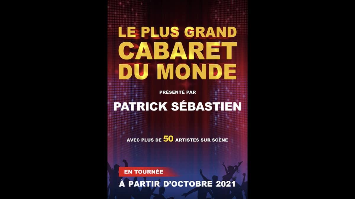 Le Plus Grand Cabaret Du Monde en tournée