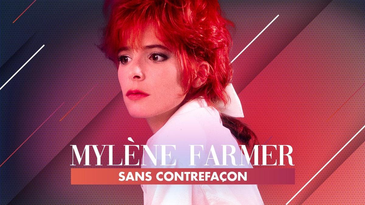 « Sans contrefaçon » : le documentaire inédit sur Mylène Farmer